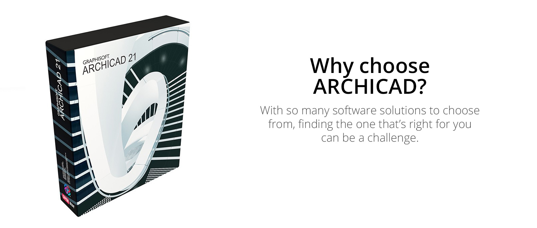 Why choose ARCHICAD